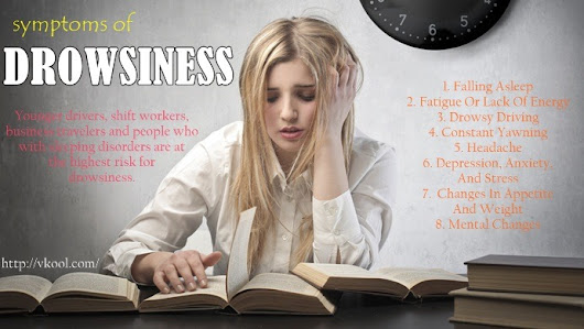11 Early Signs And Symptoms Of Drowsiness
