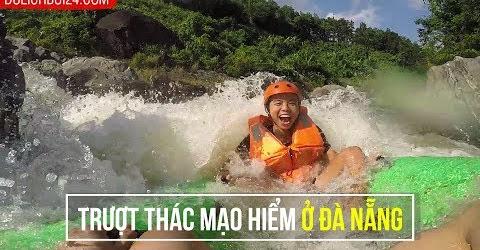 Trượt thác ở Hòa Phú Thành, Đà Nẵng có gì thú vị ?