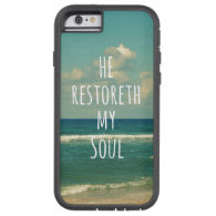 He restoreth my Soul Bible Verse Scripture iPhone 6 Case