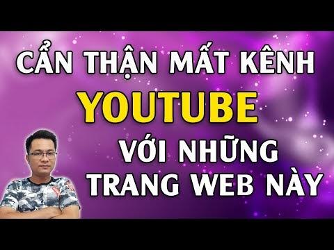 Cẩn thận mất kênh Youtube của bạn với những trang Web này