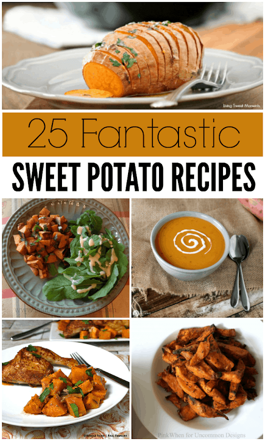 25 Fantastic Sweet Potato Recipes - An Alli Event