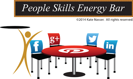 Good Manners: JOIN People Skills Global Chat July 22nd | #PeopleSkills - Kate Nasser