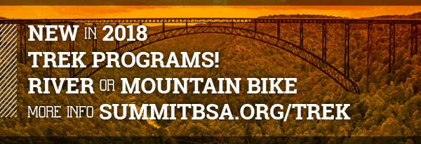 NEW IN 2018 TREK PROGRAMS! RIVER OR MOUNTAIN BIKE - MORE INFORMATION AT SUMMITBSA.ORG/TREK