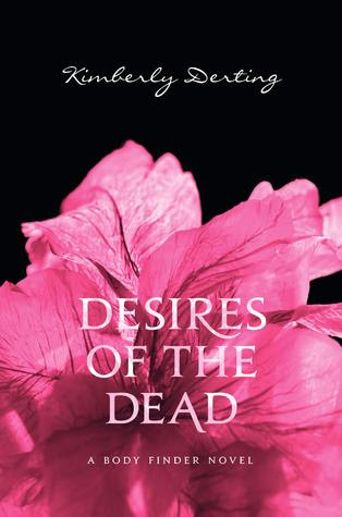 Desires of the Dead (The Body Finder, #2)