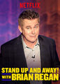 Stand Up and Away! with Brian Regan - Season 1