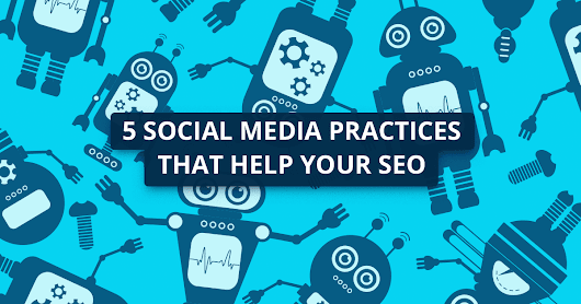 5 Ways Social Media Can Help Your SEO