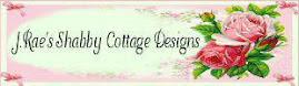 J.Rae's Shabby Cottage Designs