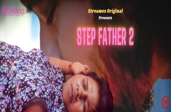 Step Father 2 (2021) - StreamEx Short Film
