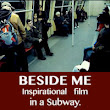 Beside ME - Inspirational feature film, in a subway