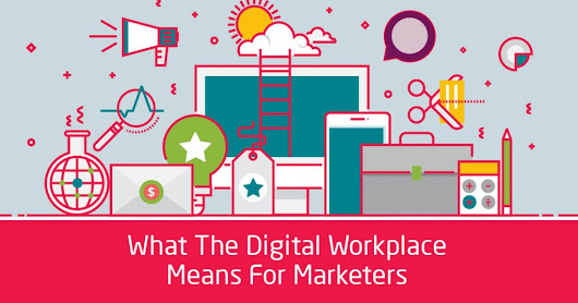 What The Digital Workplace Means For Marketers | Arkadin Blog