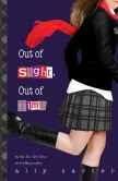 Out of Sight, Out of Time (Gallagher Girls Series #5)
