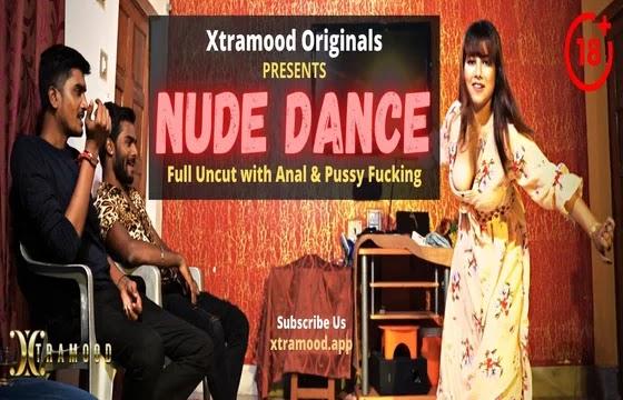 Nude Dance (2021) - XtraMood Short Film