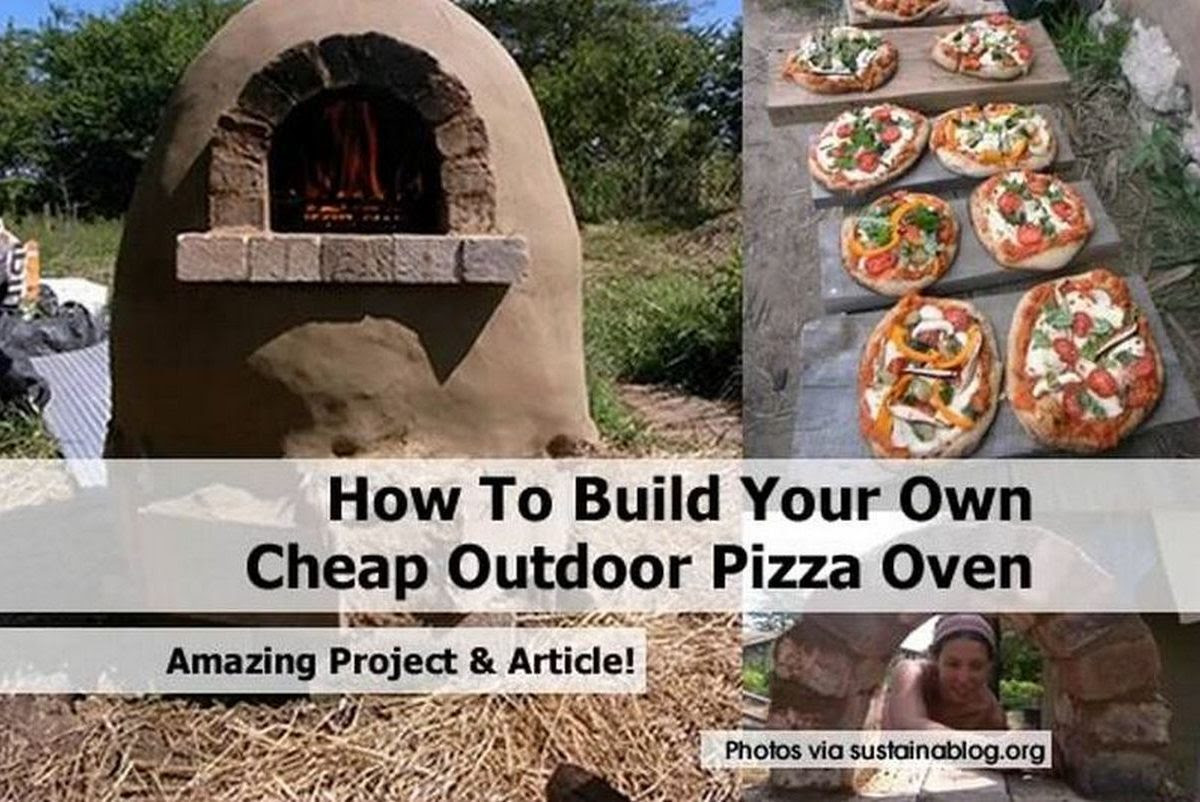 How To Build Your Own Cheap Outdoor Pizza Oven