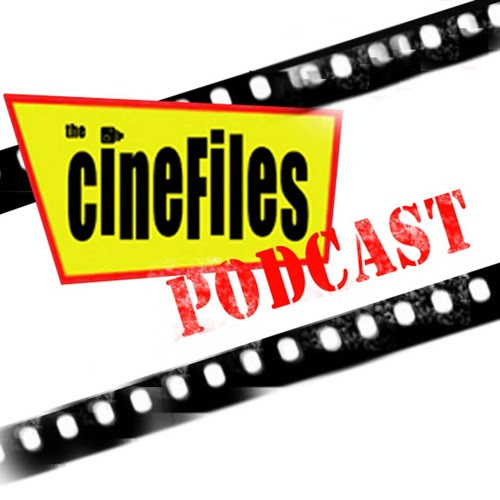 The CineFiles Podcast - Episode #33 by Just The Worst Podcast