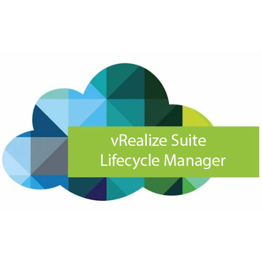 Brand new! vRealize Suite Lifecycle Manager – Part 1: Info and Deploying