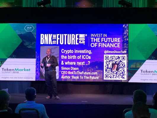 Simon Dixon at TokenMarket Summit 2018 - Invest In The Future of Finance - BnkToTheFuture Blog