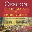 Oregon Lake Maps and Fishing Guide by Gary Lewis