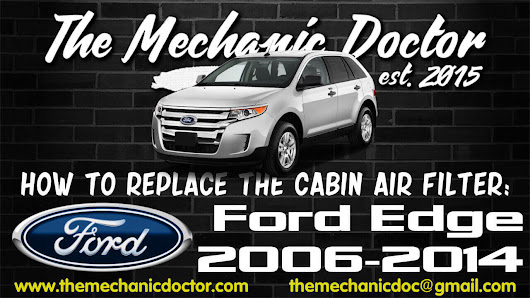 How to Replace the Cabin Air Filter : Ford Edge 2006, 2007, 2008, 2009, 2010, 2011, 2012, 2103, 2014