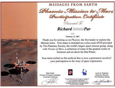 A certificate commemorating my participation in the Phoenix DVD project, courtesy of The Planetary Society.