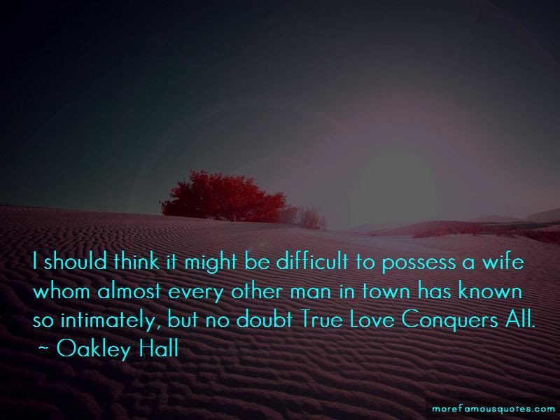 Quotes About Love Conquers Top 58 Love Conquers Quotes From Famous
