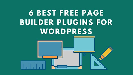 6 Best Free Page Builder Plugins for WordPress