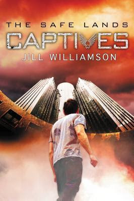 Captives (The Safe Lands #1)