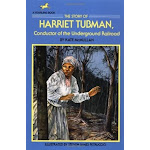 The Story of Harriet Tubman: Conductor of the Underground Railroad (A Dell yearling biography) (US, Paperback / softback)
