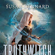Truthwitch (The Witchlands #1) by Susan Dennard - Paul's REVIEW