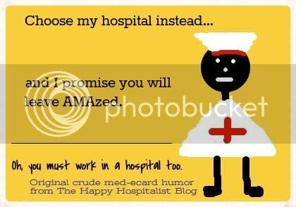 Choose my hospital and leave AMAzed ecard humor