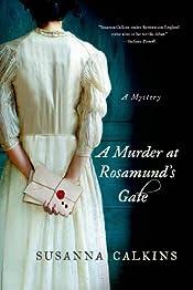 A Murder at Rosamund's Gate by Susanna Calkins