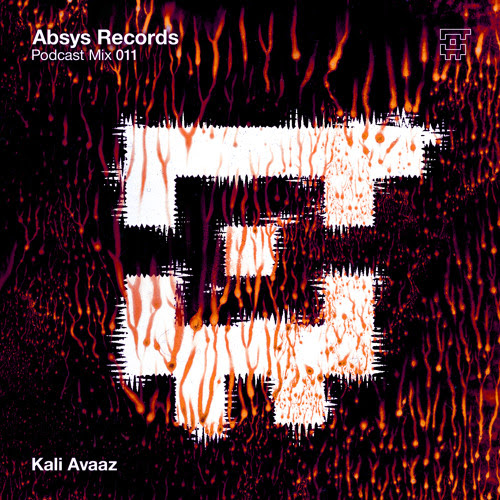 Absys Records Podcast Mix 11 by Kali Avaaz by Absys Records