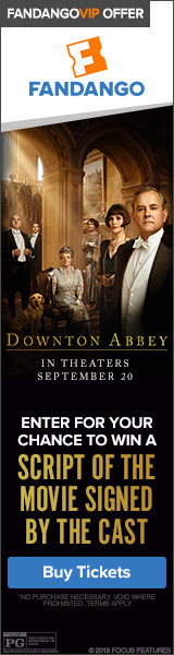 160x600 'Downton Abbey' Sweepstakes - Enter for your chance to win a script of the movie signed by t