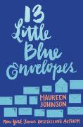 Title: 13 Little Blue Envelopes, Author: Maureen Johnson