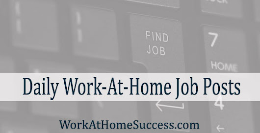 Work At Home Jobs April 15, 2015