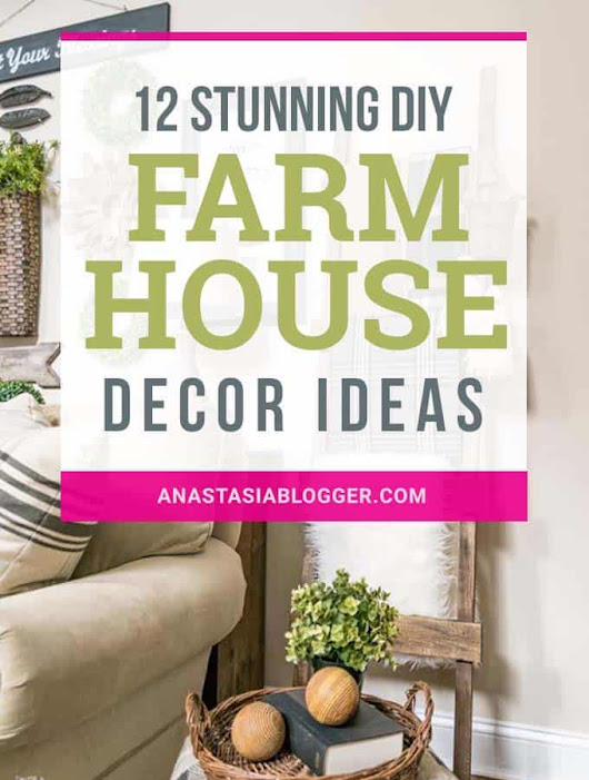12 Easy DIY Farmhouse Decor Ideas You Will Love to Try!