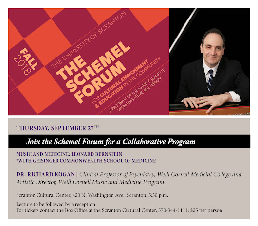 The Schemel Forum with Geisinger Commonwealth School of Medicine present Music and Medicine: Leonard Bernstein