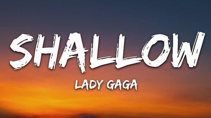 Shallow (Lyrics) (A Star Is Born Soundtrack)
