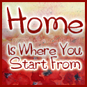 Home Is Where You Start From