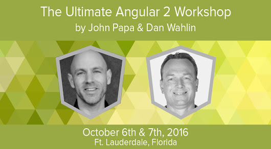 "John Papa on Twitter: ""RT for chance to win FREE Ultimate #Angular2 workshop ticket in FL w/ @John_Papa @DanWahlin  """