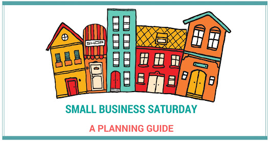 Small Business Saturday - A Planning Guide