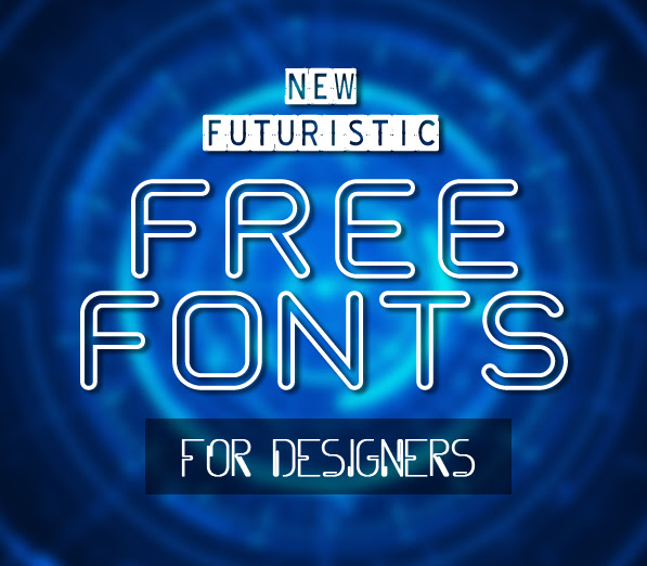 New Futuristic Free Fonts For Designers Fonts Graphic Design Junction