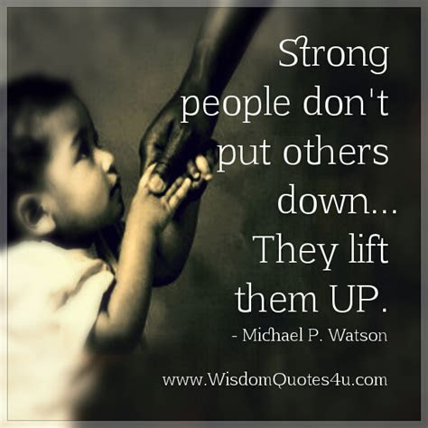 Dont Put Others Down Quotes
