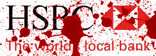 HSBC - Blood money by Teacher Dude's BBQ