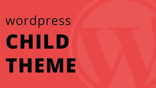 Child Themes, Why You Should be Using Them, and How To Get Started!