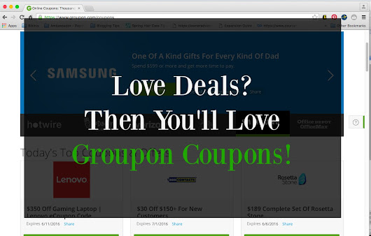 Love Deals? Then You'll Love Groupon Coupons!