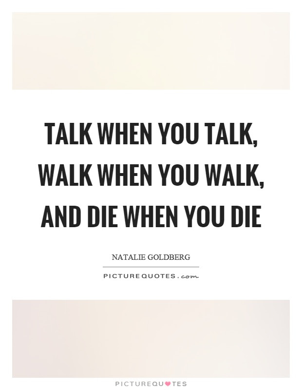 Walk Quotes Walk Sayings Walk Picture Quotes Page 5
