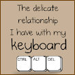 The delicate relationship I have with my keyboard - The Oatmeal