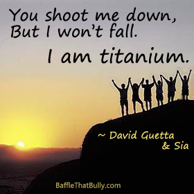 I Am Titanium Quotes Baffle That Bully