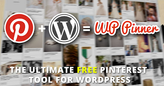 Get Free Access to the Ultimate WordPress plugin for Pinterest