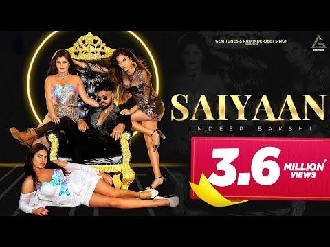Saiyaan Indeep Bakshi New Punjabi Song Lyrics